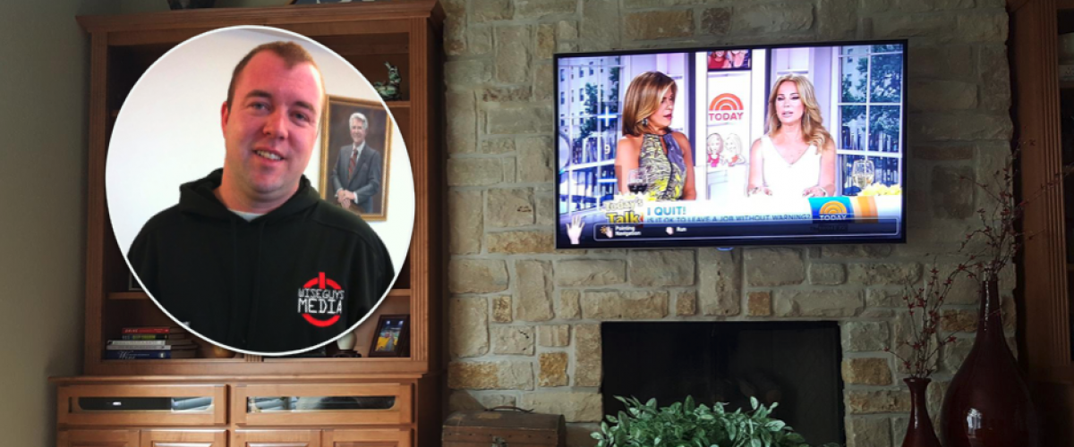 Travis Lemon installed this fireplace-mounted flatscreen at a home in West Virginia.